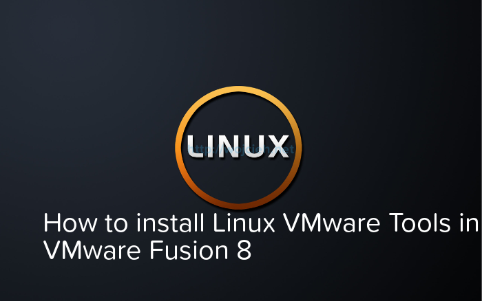 How to install Linux VMware Tools in VMware Fusion 8 - Logo