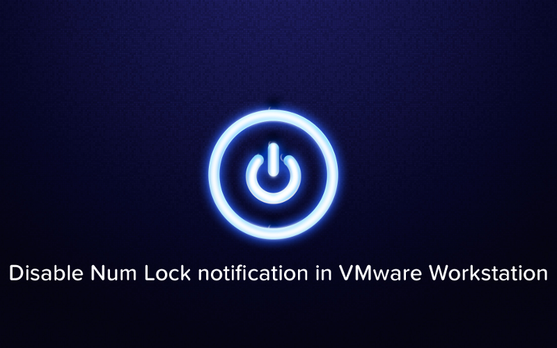 Disable Num Lock notification in VMware Workstation - Logo