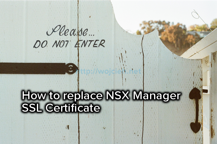 How to replace NSX Manager SSL Certificate - Logo