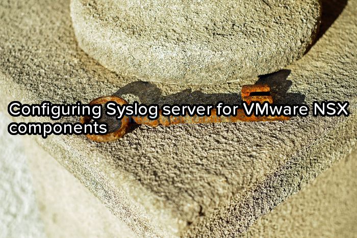Configuring Syslog server for VMware NSX components - Logo